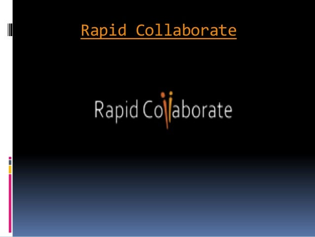 Rapid Collaborate