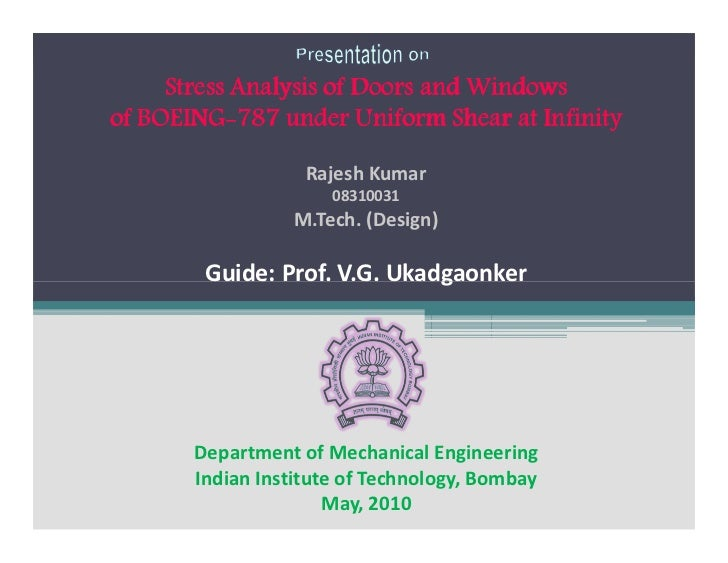 Stress Analysis of Doors and Windowsof BOEING 787 under Uniform Shear at Infinity                   Rajesh Kumar          ...