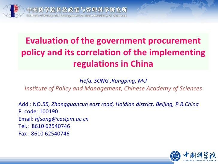 Evaluation of the government procurement policy and its correlation of the implementing regulations in China Hefa, SONG ,R...