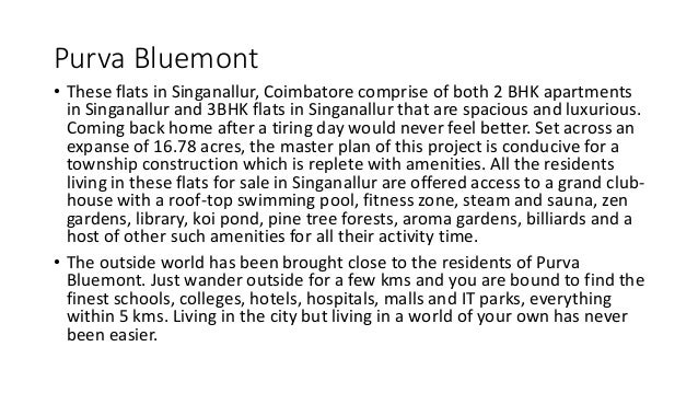 Purva Bluemont • These flats in Singanallur, Coimbatore comprise of both 2 BHK apartments in Singanallur and 3BHK flats in...