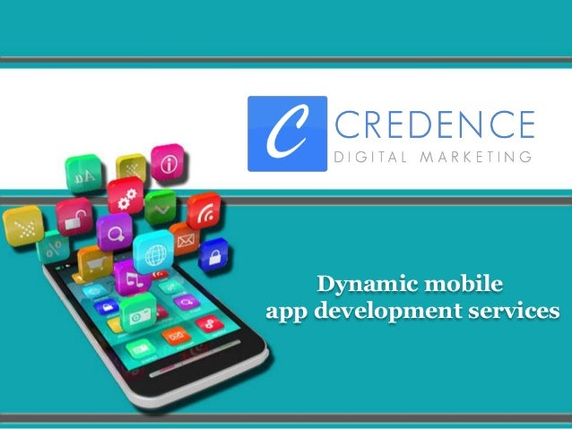 Dynamic mobile app development services
