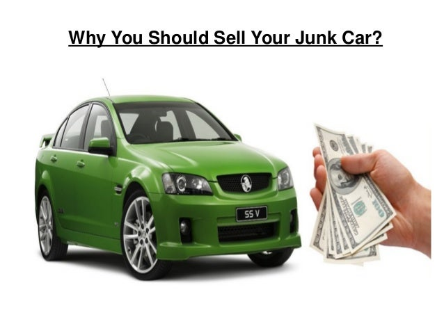 Why You Should Sell Your Junk Car?