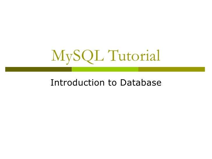 MySQL Tutorial Introduction to Database