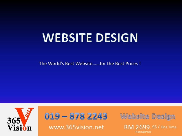 www.365vision.net   RM Normal Price 95 / One Time                       2699.
