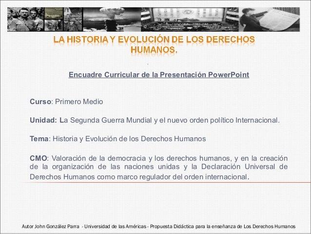 .  Encuadre Curricular de la Presentación PowerPoint  Curso: Primero Medio Unidad: La Segunda Guerra Mundial y el nuevo or...
