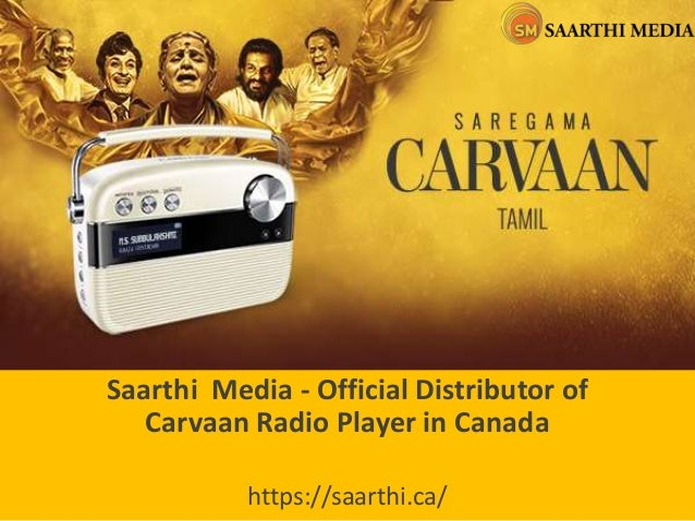 Saarthi Media - Official Distributor of Carvaan Radio Player in Canada https://saarthi.ca/