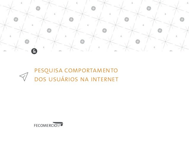 pesquisa comportamento dos usuários na internet