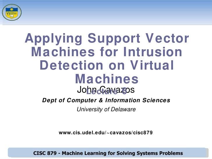 <ul><ul><li>John Cavazos </li></ul></ul><ul><ul><li>Dept of Computer & Information Sciences </li></ul></ul><ul><ul><li>Uni...