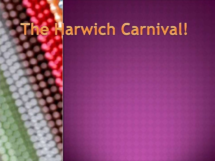 The Harwich Carnival!<br />