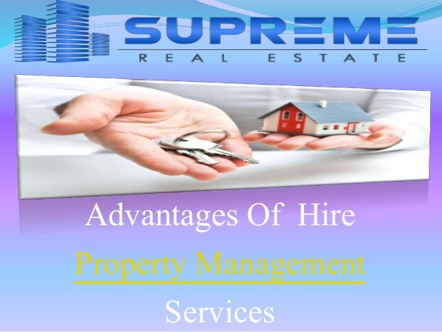 Advantages Of Hire  Property Management  Services