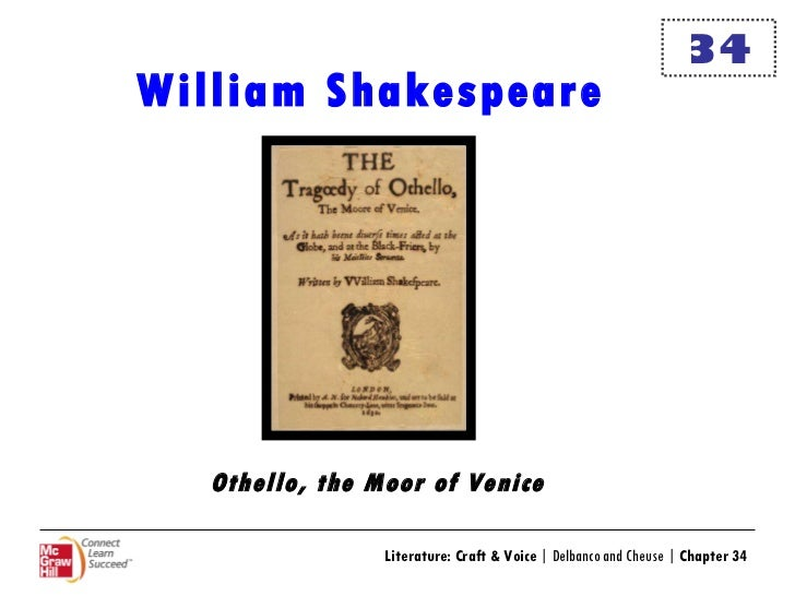 an essay on william shakespeares play othello Jealousy in william shakespeare's othello essay 3937 words - 16 pages in william shakespeare's othello the experience of jealousy as expressed by othello, iago and roderigo play a large role in depicting the fate of the three characters throughout the play.