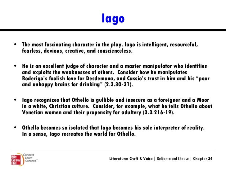 characteristics of lago in othello by william shakespeare In othello, it is iago who manipulates all other characters at will, controlling their  movements and trapping them in an.