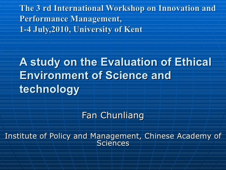 The 3  rd International Workshop on Innovation and Performance Management,  1-4 July,2010,  University of Kent A study on ...