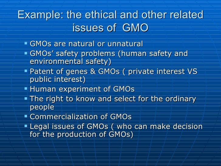 ethical paper gmos Ethical issues the use of genetically modified organisms is a practice still in its infancy the long-term effects of this technology are yet to be seen.