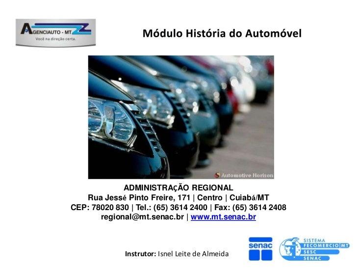 ADMINISTRAÇÃO REGIONAL   Rua Jessé Pinto Freire, 171 | Centro | Cuiabá/MTCEP: 78020 830 | Tel.: (65) 3614 2400 | Fax: (65)...