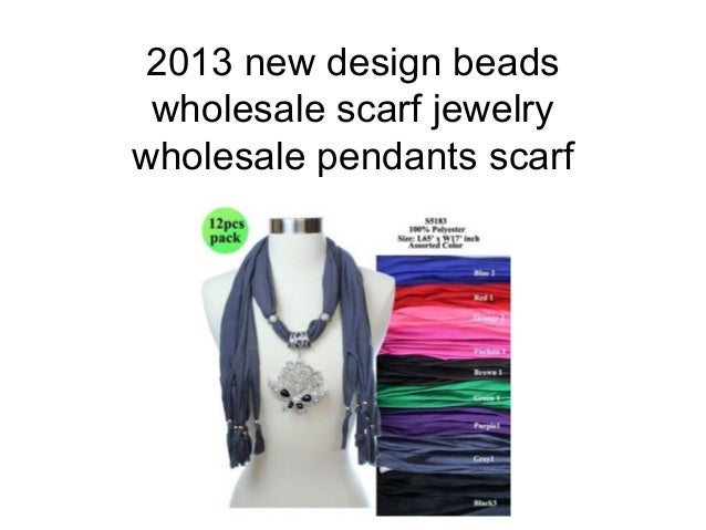 2013 new design beadswholesale scarf jewelrywholesale pendants scarf