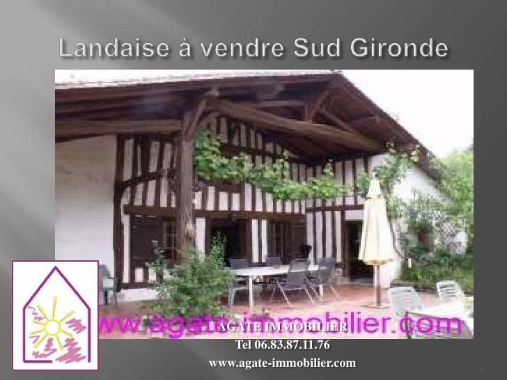 AGATE IMMOBILIER   Tel 06.83.87.11.76www.agate-immobilier.com   1