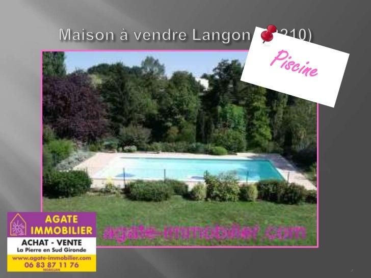 Maison 5 pieces avec piscine a vendre 33210 langon for Construction piscine langon