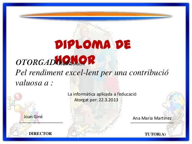 Diploma de               Honor               Alex VasilachiPel rendiment excel-lent per una contribucióvaluosa a :        ...