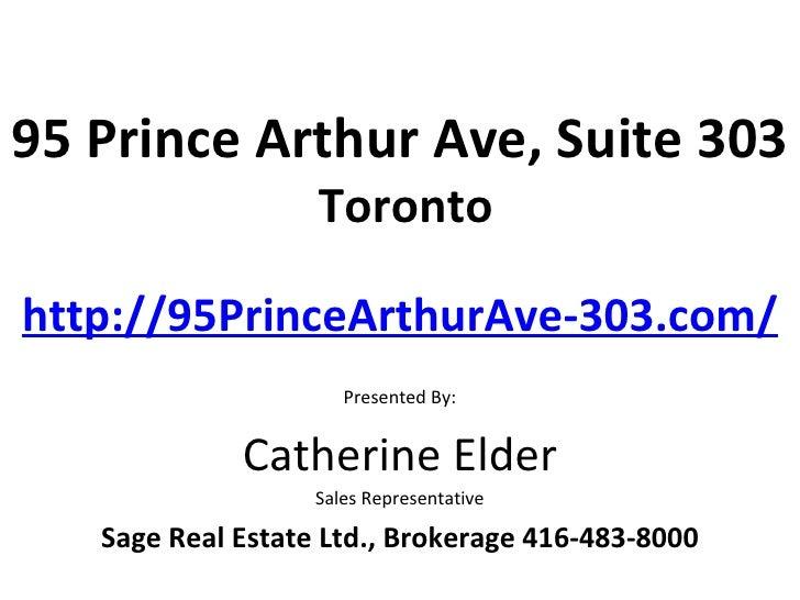 95 Prince Arthur Ave, Suite 303                   Torontohttp://95PrinceArthurAve-303.com/                      Presented ...