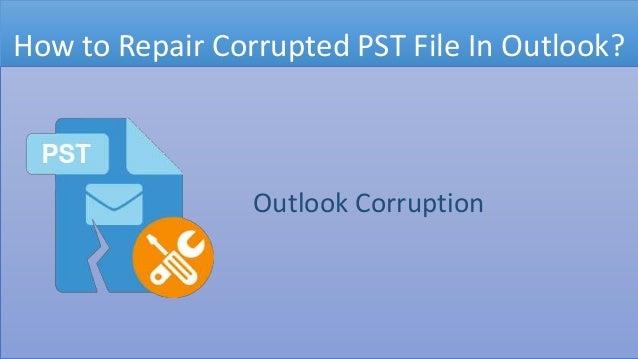 [Image: outlook-pst-repair-tool-1-638.jpg?cb=1555485647]