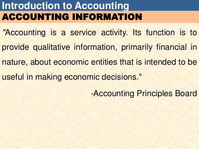 introduction about accounting Introduction the purpose of accounting is to provide a means of recording, reporting, summarizing, and interpreting economic data in order to do this, an accounting .
