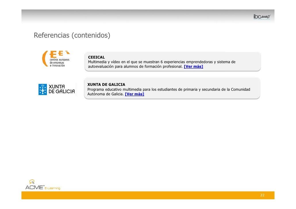 Referencias (contenidos)                   CEEICAL                  Multimedia y vídeo en el que se muestran 6 experiencia...