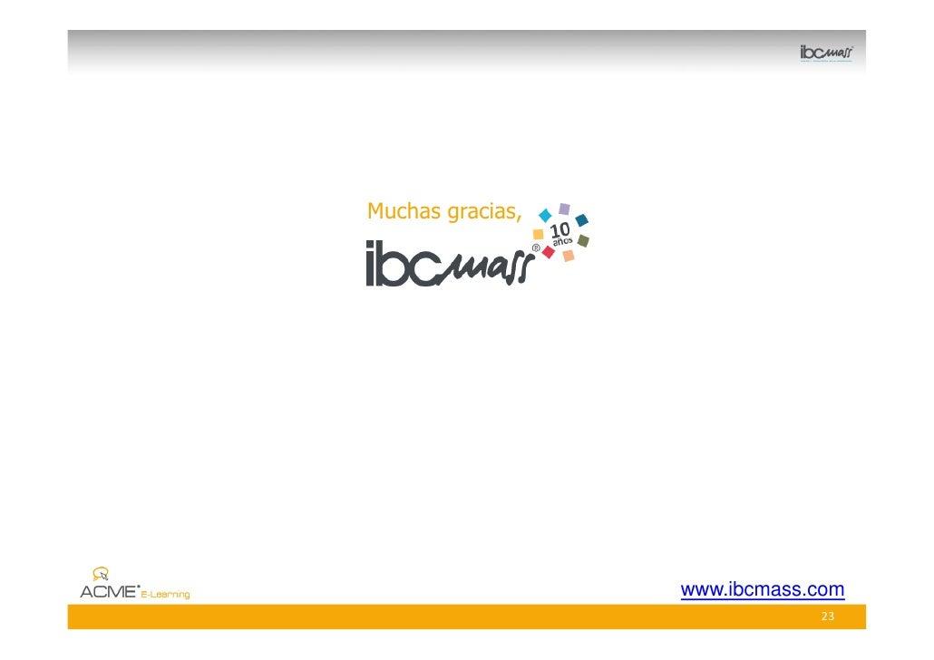 Muchas gracias,                       www.ibcmass.com                               23