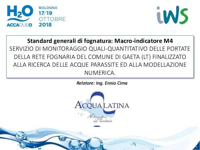 Standard generali di fognatura: Macro-indicatore M4 SERVIZIO DI MONITORAGGIO QUALI-QUANTITATIVO DELLE PORTATE DELLA RETE F...