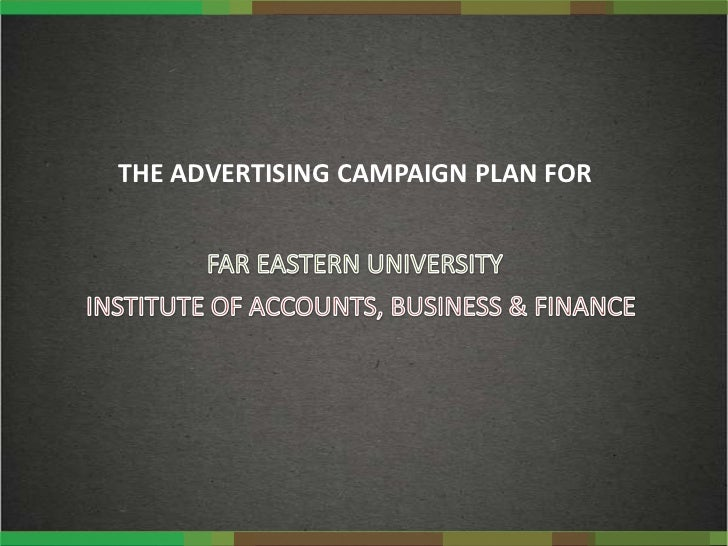 THE ADVERTISING CAMPAIGN PLAN FOR