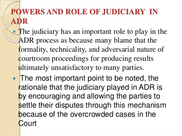the legal system and adr analysiswk1 Legal system and adr analysis the legal system and adr analysis handling business disputes can be questionable at times with the uncertainties that can from having a case play out in court.
