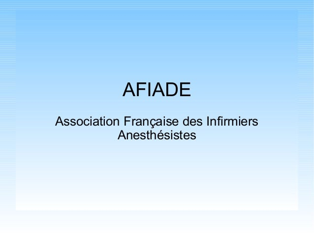 AFIADE Association Française des Infirmiers Anesthésistes