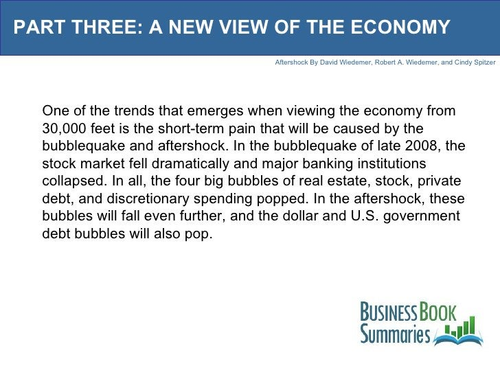 PART THREE: A NEW VIEW OF THE ECONOMY One of the trends that emerges when viewing the economy from 30,000 feet is the shor...