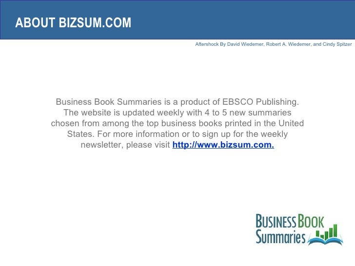 Business Book Summaries is a product of EBSCO Publishing. The website is updated weekly with 4 to 5 new summaries chosen f...
