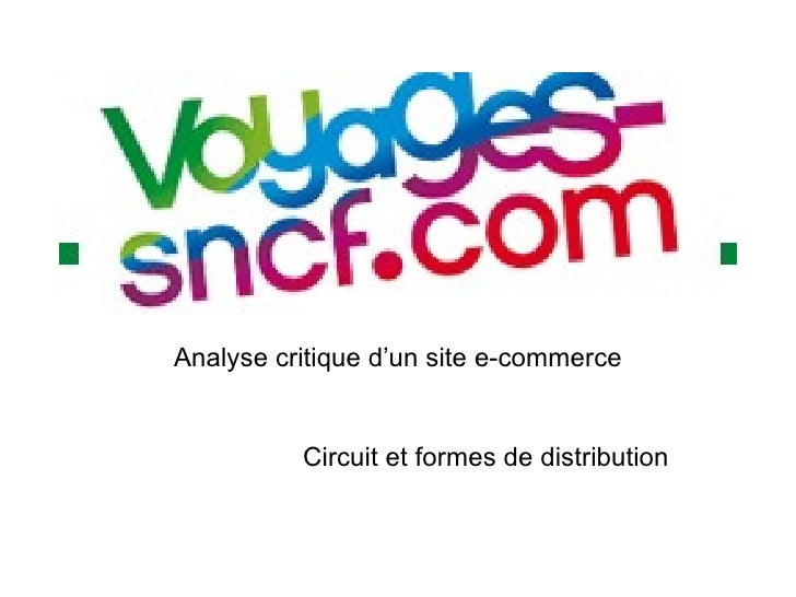 Analyse critique d'un site e-commerce Circuit et formes de distribution