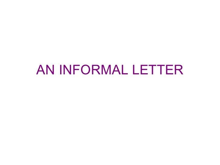Ppt an informal letter altavistaventures Images