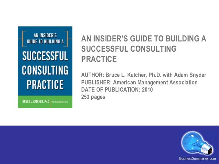 The consultant s guide to successfully implementing
