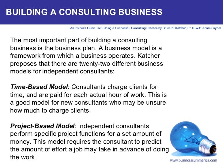An Insiders Guide to Building a Successful Consulting Practice – Consulting Business Plan Template