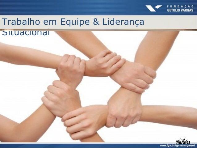 Trabalho em Equipe                Definição de Equipe   Um grupo de pessoas   Habilidades complemetares   Propósito com...