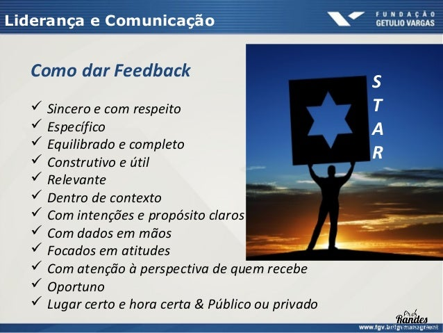 Liderança e Comunicação  Motivadores e….gratificadores   Gostar do que faz   Oportunidade de adquirir e usar conheciment...