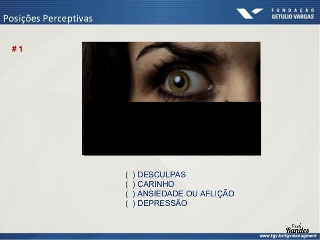 Posições Perceptivas #3                       (   ) DESCRÉDITO                       (   ) NERVOSISMO                     ...