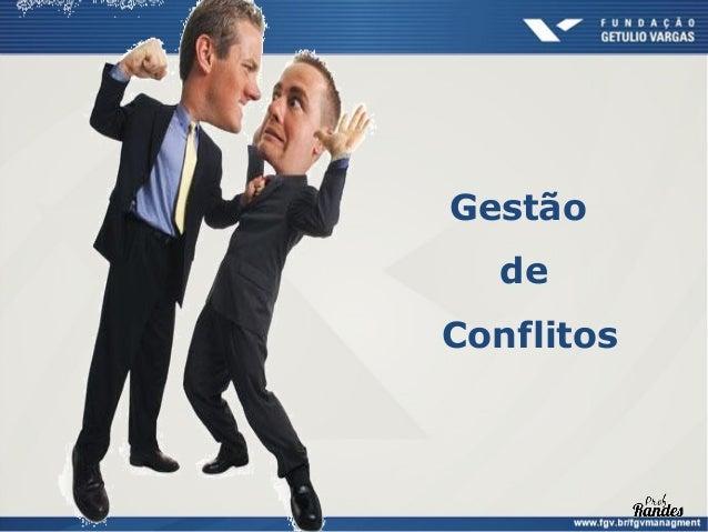 Conflito no ambiente organizacionalDefinição:Processo pelo qual uma parte percebeque seus interesses estão sendocontrariad...