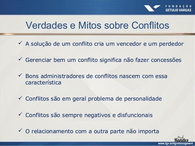 Gestão de Conflitos  Efeitos positivos do conflito                   Efeitos negativos do                                 ...