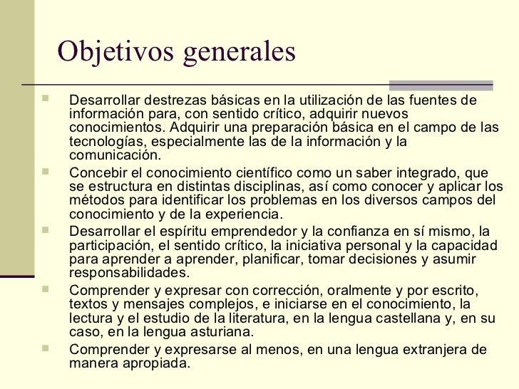 Objetivos generales <ul><ul><li>Desarrollar destrezas básicas en la utilización de las fuentes de información para, con se...