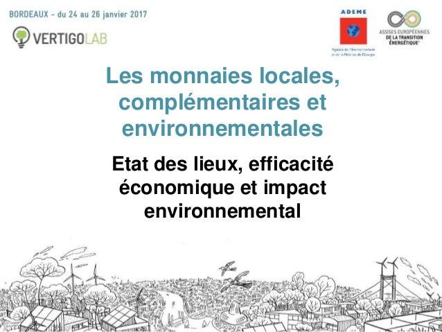 Vertigo Lab - Monnaies complémentaires environnementales - Assises européennes de la transition énergétique Slide 2