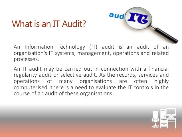 the importance of information technology auditing Learn about the importance of access control and how to and more integrated with technology auditing and reporting capabilities.