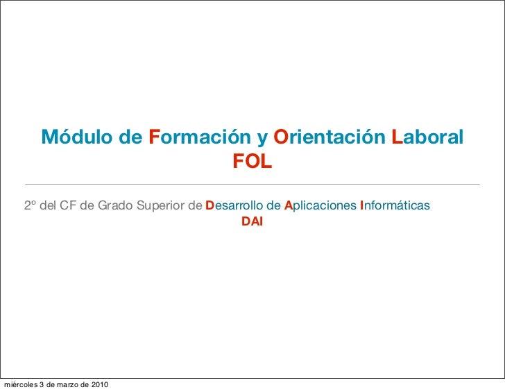 Módulo de Formación y Orientación Laboral                           FOL       2º del CF de Grado Superior de Desarrollo de...
