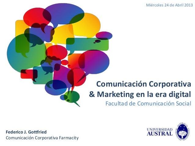 Miércoles 24 de Abril 2013                                       Comunicación Corporativa                                 ...
