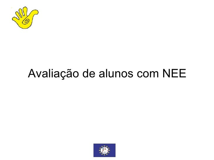 Avaliação de alunos com NEE