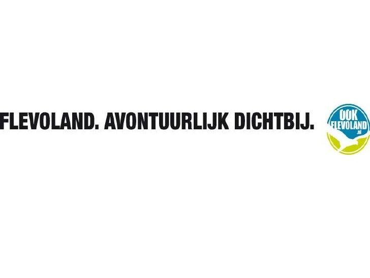 UITGANGSPUNTENBrandhouse© Flevoland